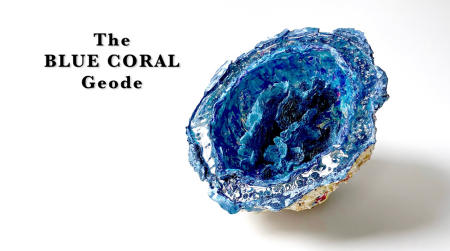 "The Blue Coral Geode | 2019 | Multimedia construction for floor or pedestal | 13"" X 23"""
